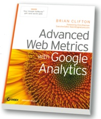 Brian Clifton – Advanced Web Metrics with Google Analytics