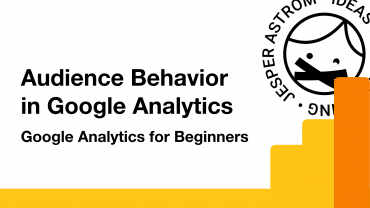 Audience Behavior in Google Analytics