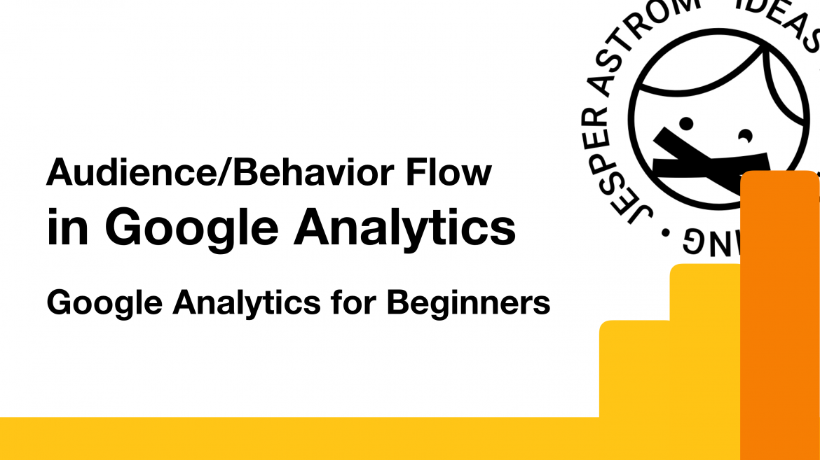 Audience Behavior flow in Google analytics