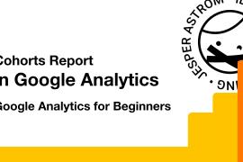Cohorts report in Google analytics