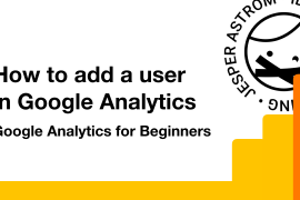 Cover image of post about How to Add a User in Google Analytics