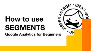 How to use segments in Google Analytics